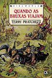 Capa do livro Quando as bruxas viajam, de Terry Pratchett