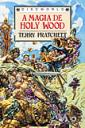 Capa do livro A Magia de Holly Wood, de Terry Pratchett
