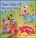 Capa do livro O Gênio e As Rosas, de Paulo Coelho e Maur�cio de Souza