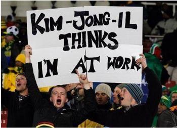 Kim-Jong-Il acha que estou no trabalho.
